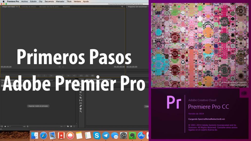 Tutorial Adobe Premier Pro CC, Primeros Pasos