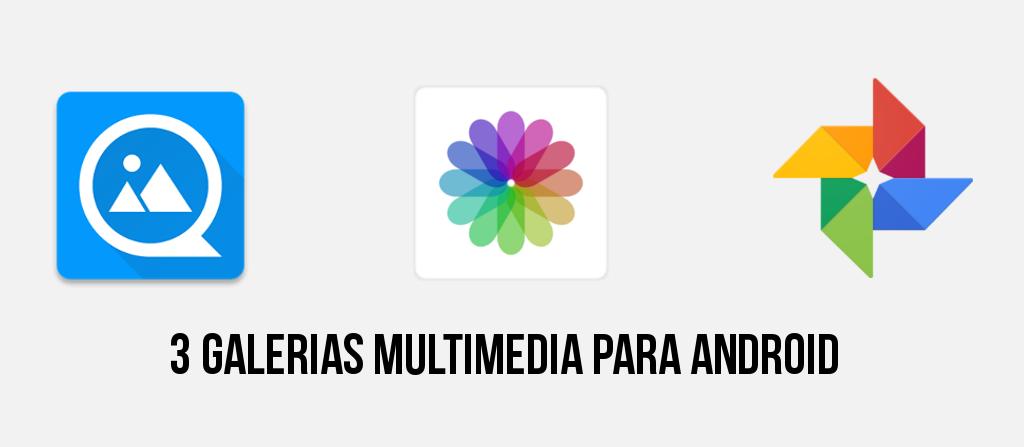 3 galerias multimedia para Android