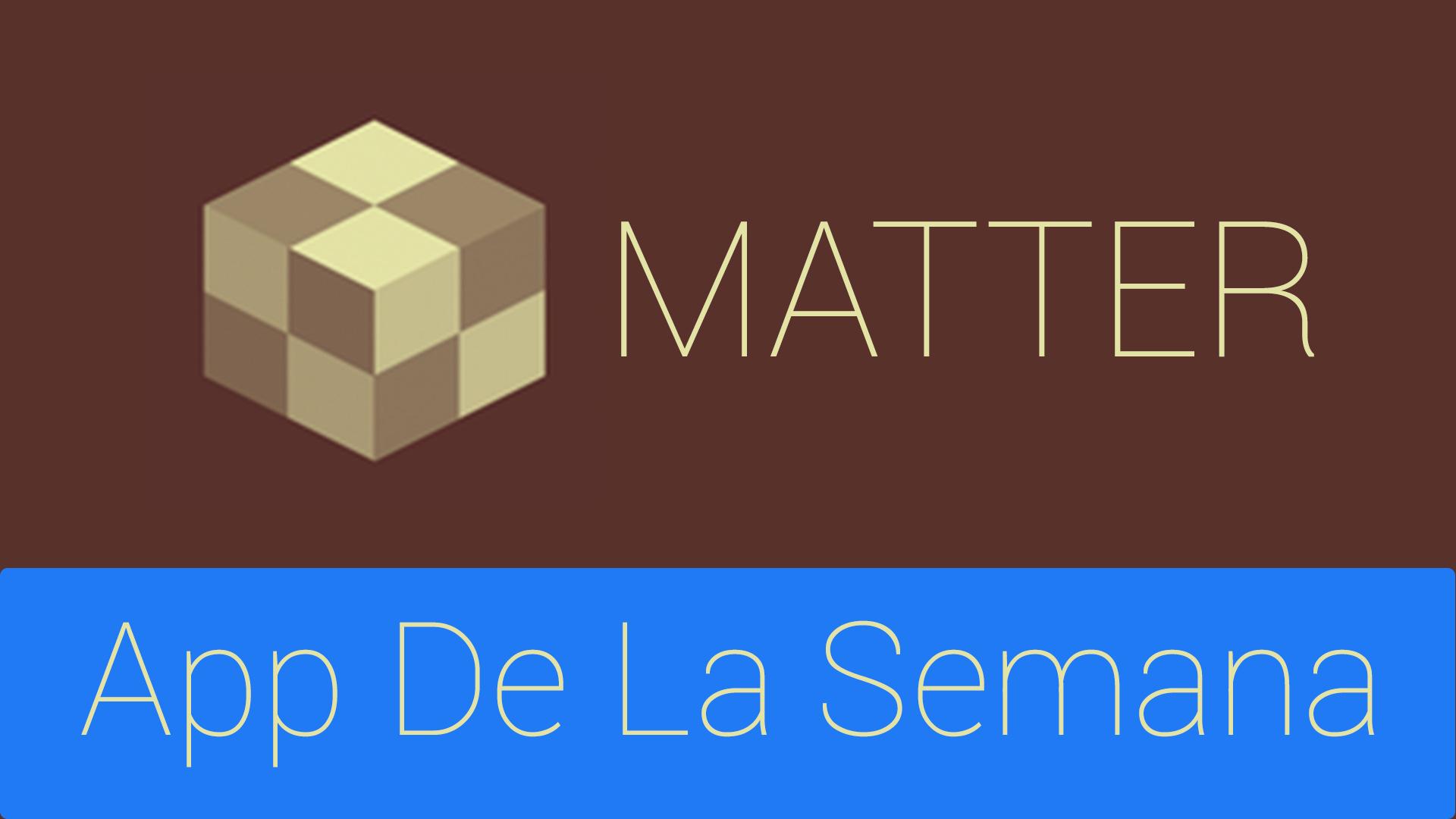 Matter: App de la Semana para iPhone