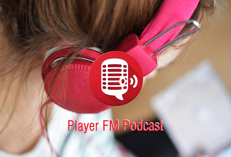 Player FM Podcast, uno de los mejores clientes de podcasts para Android