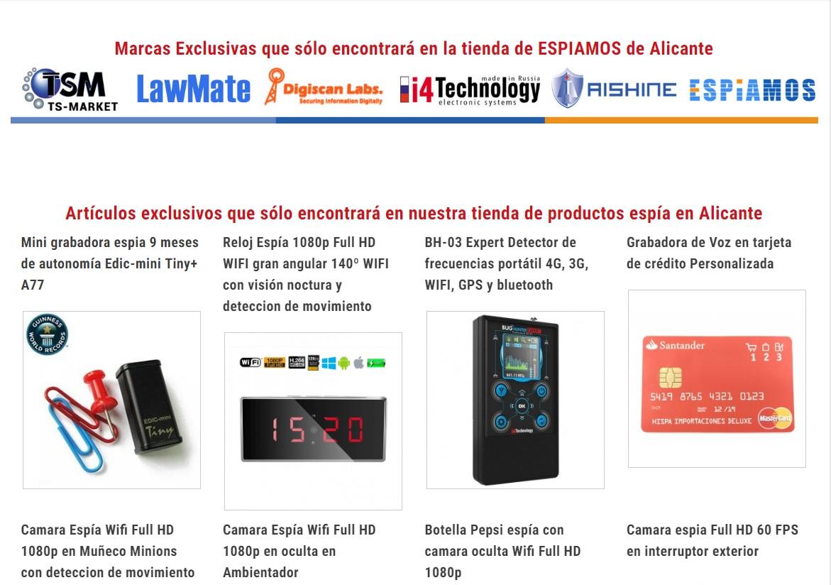Tienda Espiamos en Alicante, la mejor tecnología de seguridad, la vigilancia y contraespionaje