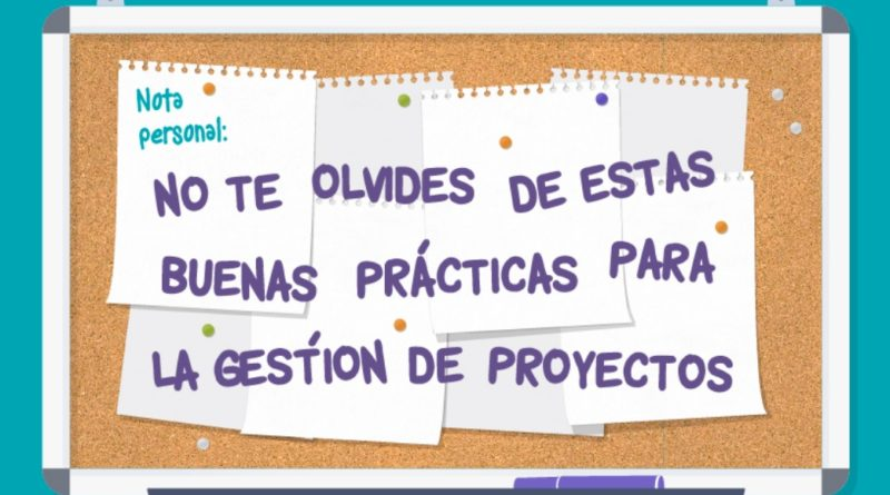 10 buenas prácticas para la gestión de proyectos