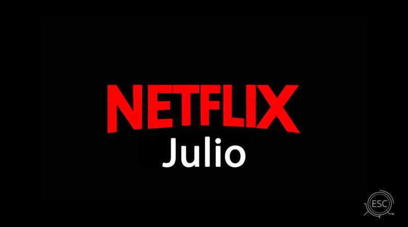 Estrenos de Netflix en julio 2020