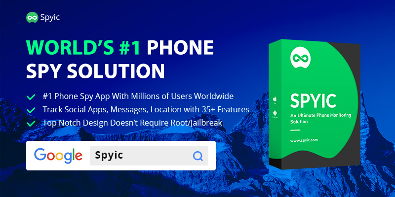 Spyic; Best Cell phone spy available