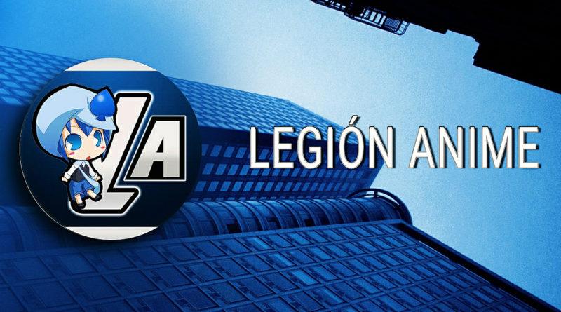 Legión Anime, la comunidad más grande de Anime en Android y iOS